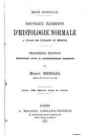 Nouveaux éléments d'histologie normale à l'usage des étudiants en médecine