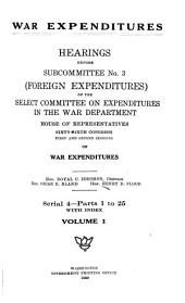 War Expenditures: Hearings Before Subcommittee No. 3 (foreign Expenditures) ... Sixty-sixth Congress ... on War Expenditures ..