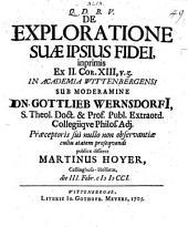 De exploratione suae ipsius fidei, inprimis ex 2 Cor. XIII, 5. diss