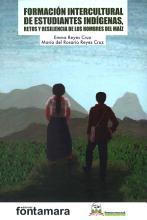 Formaci  n intercultural de estudiantes ind  genas  retos y resiliencia de los hombres del ma  z PDF
