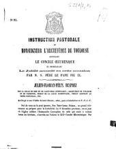 Instruction pastorale de Monseigneur l'archevêque de Toulouse annonçant le Concile oecuménique et promulgant le Jubilé accordé en cette occasion par N. S. Père le pape Pie IX