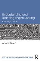 Understanding and Teaching English Spelling PDF