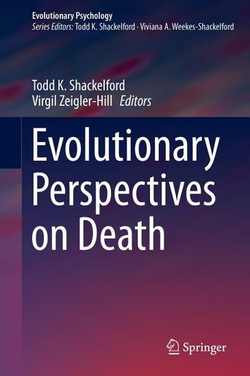 Evolutionary Perspectives on Death PDF