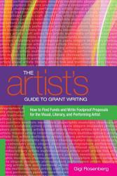 The Artist S Guide To Grant Writing Book PDF