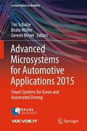 Advanced Microsystems for Automotive Applications 2015: Smart Systems for Green and Automated Driving