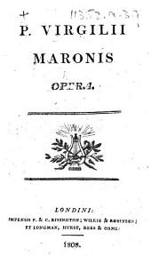P. Virgilii Maronis Opera. [Edited by Michael Maittaire.]