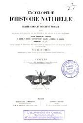Encyclopédie d'histoire naturelle ou Traité complet de cette science, d'après les travaux des naturalistes les plus éminents de tous les pays et de toutes les époques: Annelés