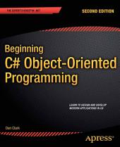 Beginning C# Object-Oriented Programming: Edition 2