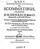 De scommatibus resp. Friderico Bruhm. -Altdorfii, Schönnerstadt 1680