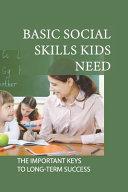 Basic Social Skills Kids Need PDF