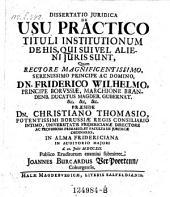 De usu practico tituli institutionum de his, qui sui vel alieni juris sunt; resp. Jo. Burcard. Ver Poortenn