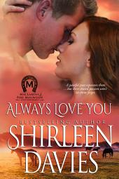 Always Love You: MacLarens Fire Mountain Contemporary Romance, Book 5