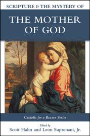 Scripture and the Mystery of the Mother of God PDF
