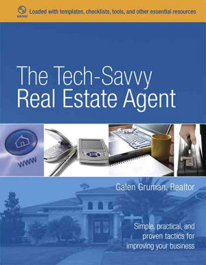 The Tech Savvy Real Estate Agent