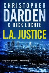 L.A. Justice
