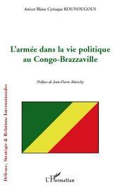 L'armée dans la vie politique au Congo-Brazzaville