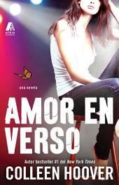 Amor en verso (Slammed Spanish Edition): Una novela