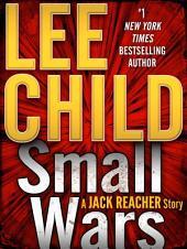 Small Wars: A Jack Reacher Story