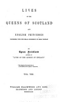 Lives of the Queens of Scotland and English Princesses Connected with the Regal Succession of Great Britain  Elizabeth Stuart  Sophia  electress of Hanover PDF