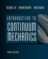 Introduction to Continuum Mechanics: Edition 4