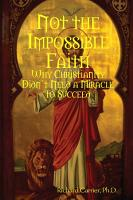 Not the Impossible Faith PDF