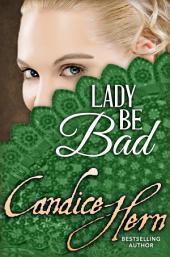 Lady Be Bad