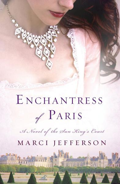 Download Enchantress of Paris Book