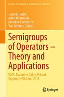Semigroups of Operators     Theory and Applications PDF