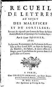 Recueil de lettres au sujet des malefices et du sortilege; etc