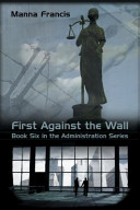 First Against the Wall