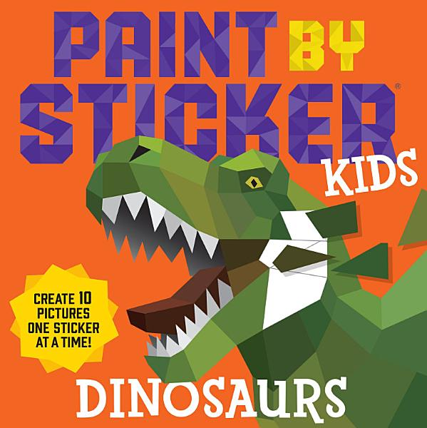 Download Paint by Sticker Kids  Dinosaurs Book