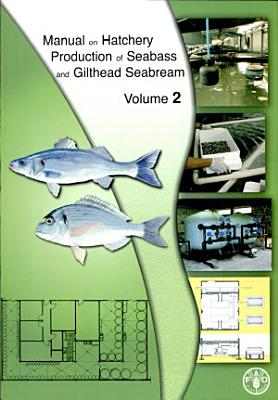 Manual on Hatchery Production of Seabass and Gilthead Seabream PDF