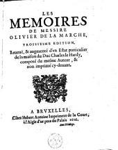 Les memoires de messire Olivier de la Marche,.