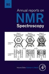 Annual Reports on NMR Spectroscopy: Volume 90