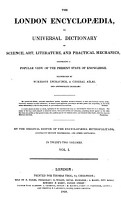 London Encyclopaedia  Or  Universal Dictionary of Science  Art  Literature and Practical Mechanics PDF