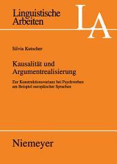 Kausalität und Argumentrealisierung: Zur Konstruktionsvarianz bei Psychverben am Beispiel europäischer Sprachen
