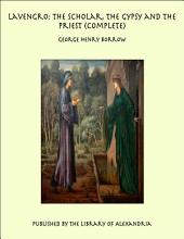 Lavengro: The Scholar, The Gypsy and The Priest (Complete)