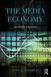 The Media Economy: Edition 2
