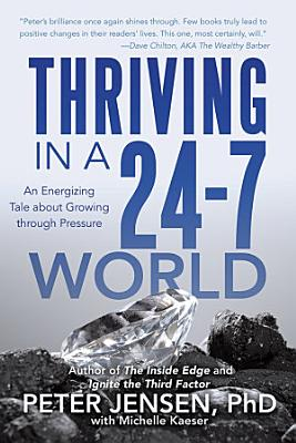 Thriving in a 24 7 World