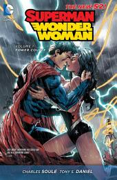 Superman/Wonder Woman Vol. 1: Power Couple (The New 52): Volume 1