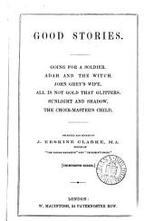 Good stories, ed. by J.E. Clarke
