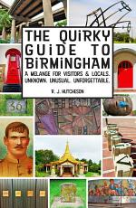 The Quirky Guide to Birmingham