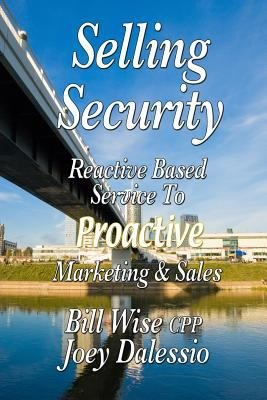 Selling Security Reactive Based Service to Proactive Marketing and Sales PDF