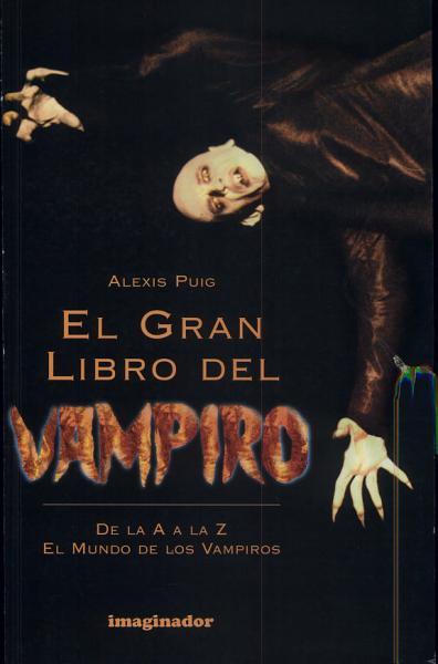 El Gran Libro Del Vampiro The Great Book Of The Vampire