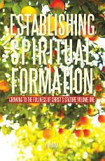 Establishing Spiritual Formation