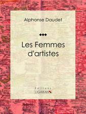Les Femmes d'artistes: Recueil de nouvelles