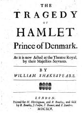The Tragedy of Hamlet Prince of Denmark, Etc