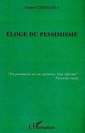Eloge du pessimisme
