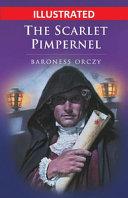 The Scarlet Pimpernel Illustrated PDF