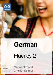 German Fluency 2 (Ebook + mp3): Glossika Mass Sentences